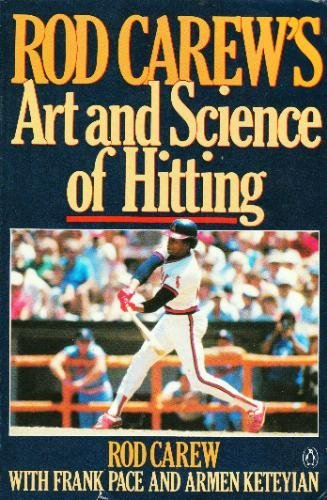 Rod Carew Hitting (Rod Carew's Art and Science of Hitting Paperback – May 6, 1986)