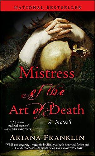 Amazon Mistress Of The Art Death A Novel 9780425219256 Ariana Franklin Books