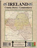 Front cover for the book Ireland: County Derry (Londonderry) Genealogy & Family History by Michael C. O'Laughlin