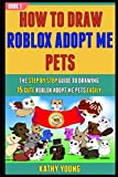 How To Draw Roblox Adopt Me pets: The Step By Step