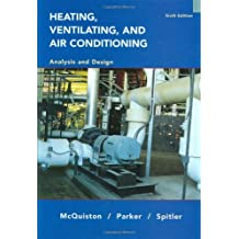 By Faye C. McQuiston - Heating, Ventilating and Air Conditioning Analysis and Design (6th Sixth Edition)