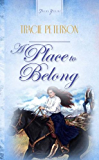 A Place To Belong (Truly Yours Digital Editions)