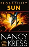 science fiction book reviews Nancy Kress 1. Probability Moon 2. Probability Sun 3. Probability Space