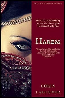 Harem: the European megaseller: new and revised edition (Classical Historical Fiction Book 2) by [Falconer, Colin]