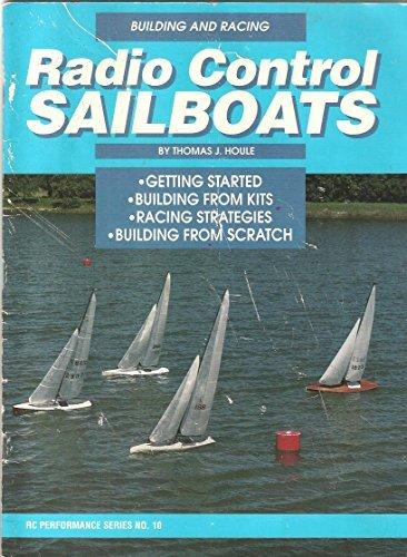Building and Racing Radio Control Sailboats (RC