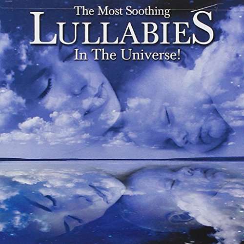 : The Most Soothing Lullabies In The Universe