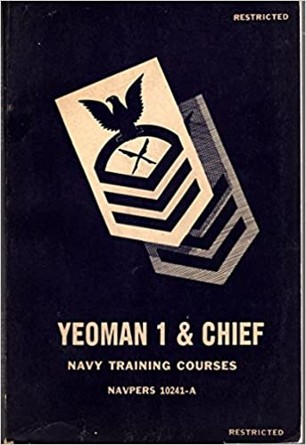 Yeoman 1 & Chief Navy Training Courses NAVPERS 10241-A