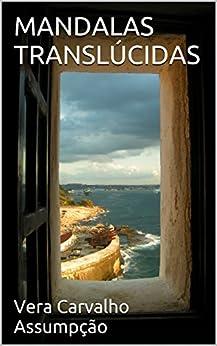 MANDALAS TRANSLÚCIDAS (ALYRIO COBRA Livro 6) por [Carvalho Assumpção, Vera]