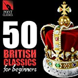 50 british artists - 50 British Classics for Beginners