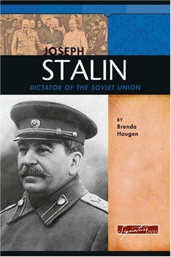Joseph Stalin: Dictator of the Soviet Union (Signature Lives: Modern World) pdf epub