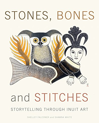 Inuit Art Sculptures - Stones, Bones and Stitches: Storytelling through Inuit Art (Lord Museum)