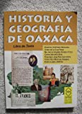 img - for Historia Y Geografia De Oaxaca book / textbook / text book