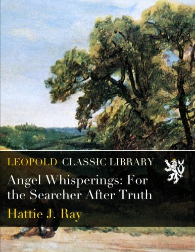 Angel Whisperings: For the Searcher After Truth PDF Text fb2 ebook
