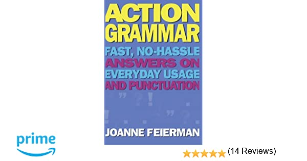 Amazon.com: Action Grammar: Fast, No-Hassle Answers on Everyday ...