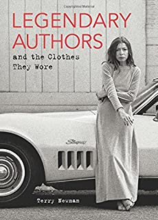 Book Cover: Legendary Authors and the Clothes They Wore