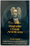 img - for Magnalia Christi Americana, Books I and II (Belknap Press) (Bks. 1 & 2) book / textbook / text book