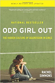 Book Odd Girl Out: The Hidden Culture of Aggression in Girls