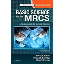 Basic Science for the MRCS: A revision guide for surgical trainees