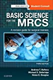 img - for Basic Science for the MRCS: A revision guide for surgical trainees, 3e (MRCS Study Guides) book / textbook / text book