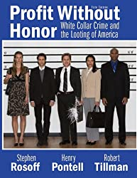 Profit Without Honor: White Collar Crime and the Looting of America (5th Edition)