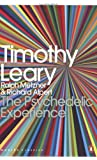 """The Psychedelic Experience A Manual Based on the Tibetan Book of the Dead (Penguin Modern Classics)"" av Timothy Leary"