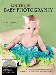 Boutique Baby Photography (Enhanced Audio Book with Photographs)
