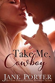 Take Me, Cowboy (Love on Chance Avenue Book 1) by [Porter, Jane]