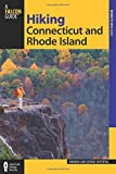 Hiking Connecticut and Rhode Island (State Hiking Guides Series)
