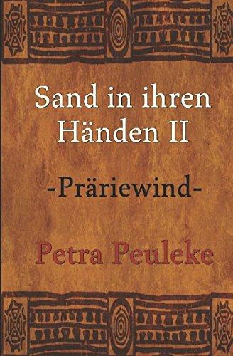 Sand in ihren Händen II: Präriewind