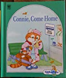 img - for Connie, Come Home (Alphapets series) book / textbook / text book