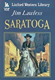 img - for Saratoga (Linford Western Library) book / textbook / text book