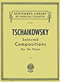 img - for Tschaikowsky: Selected Compositions for the Piano (Schirmer's Library of Musical Classics, Vol.1634) book / textbook / text book