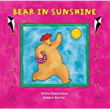 Bear in Sunshine (Bear Board Book S.)