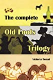 The Complete Old Fools Trilogy, Victoria Twead, 1481186361