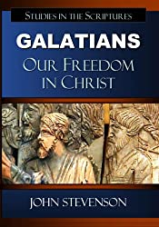 Galatians: Our Freedom In Christ