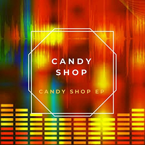 Candy Shop EP
