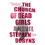 The Church of Dead Girls | Stephen Dobyns