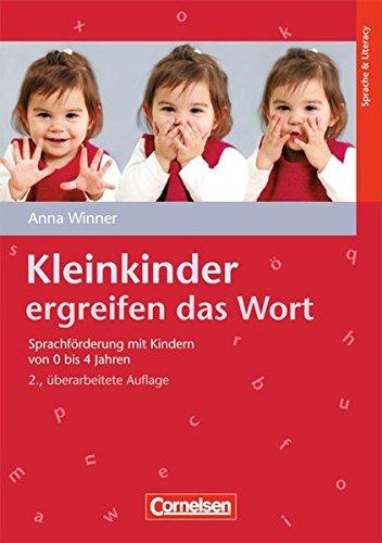 kleinkinder-ergreifen-das-wort-2-berarbeitete-auflage-sprachfrderung-mit-kindern-von-0-bis-4-jahren-buch