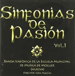 Sinfonias De Pasion Vol. 1