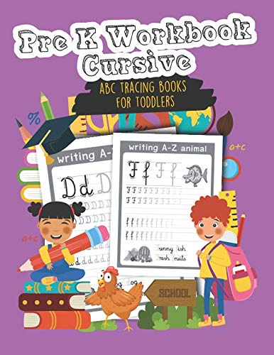 Pre K Workbook Cursive: abc tracing books for toddlers]()