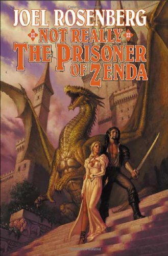 Not Really the Prisoner of Zenda: A Guardians of the Flame Novel (Tom Doherty Associates Books) from Brand: Tor Books
