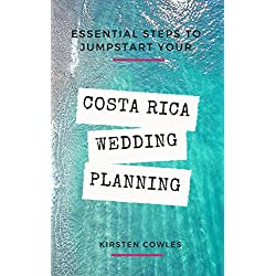 Costa Rica Wedding Planning 101: Jumpstart the planning for your destination wedding in Costa Rica with this guide!