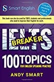IELTS Breaker: 100 topics for English Speaking Practice
