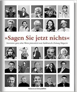 Süddeutsche Sagen Sie Jetzt Nichts Sagen Sie Jetzt Nichts