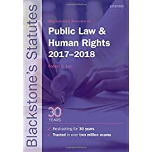 Blackstone's Statutes on Public Law and Human Rights 2017-2018