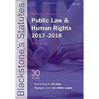 Blackstone's Statutes on Public Law & Human Rights 2017-2018 (Blackstone's Statute Series)
