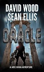 Oracle: A Jade Ihara Adventure (Jade Ihara Adventures Book 1) (English Edition)