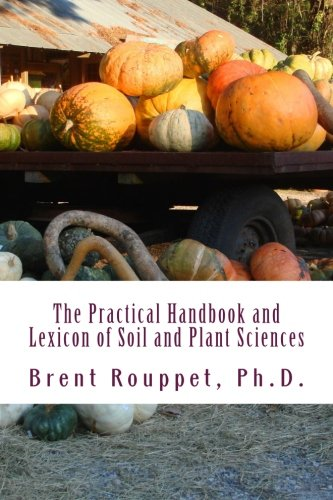 Read Online The Practical Handbook and Lexicon of Soil and Plant Sciences pdf epub