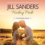 Finding Pride : Pride, Volume 1   Jill Sanders