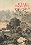 Front cover for the book Blood of the Prophets: Brigham Young and the Massacre at Mountain Meadows by Will Bagley